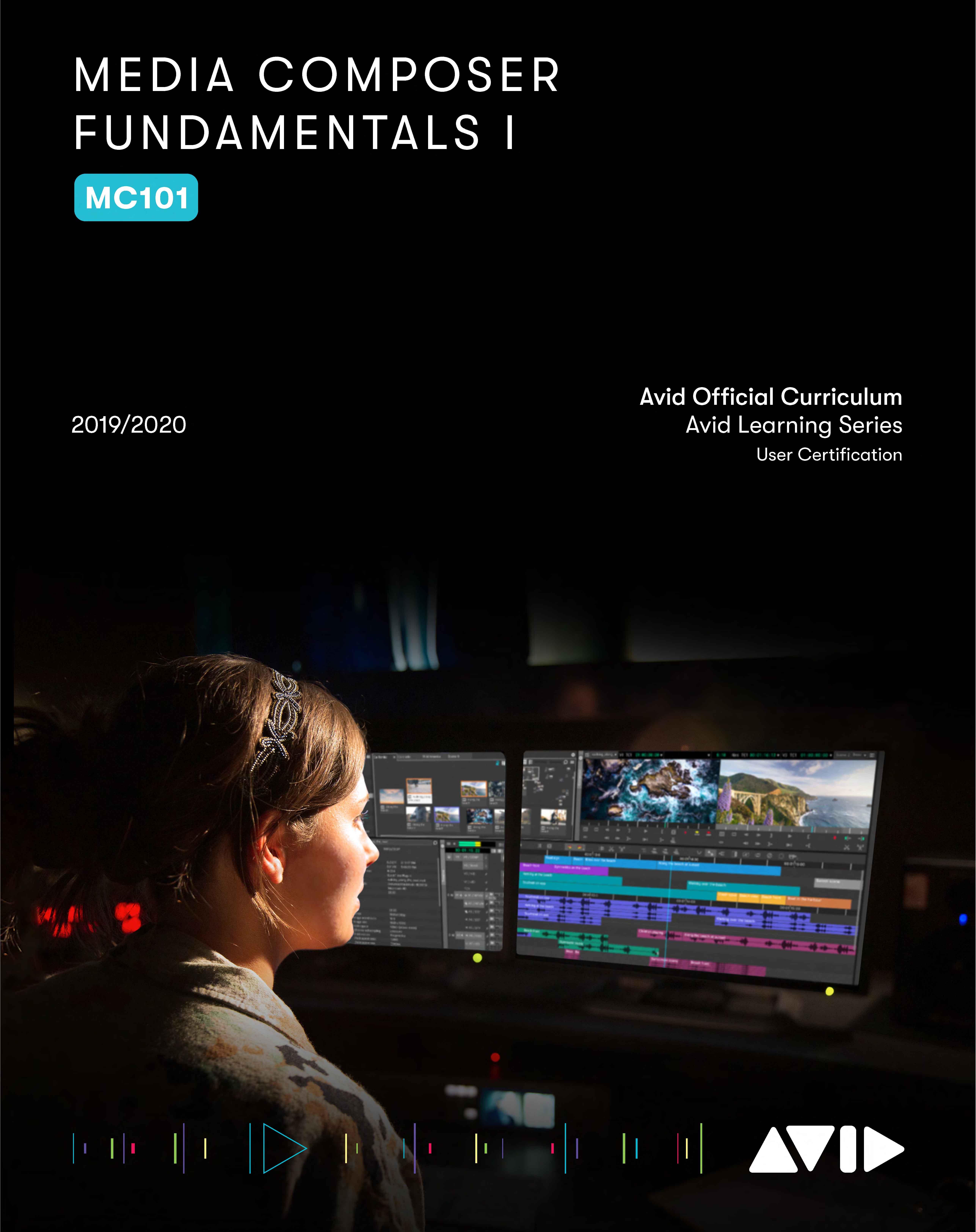 Shop Media Composer 101 Media Composer Fundamentals I Book Avid