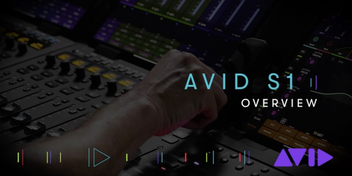 Avid S1 Overview