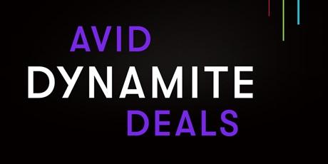 Avid Dynamite Deals