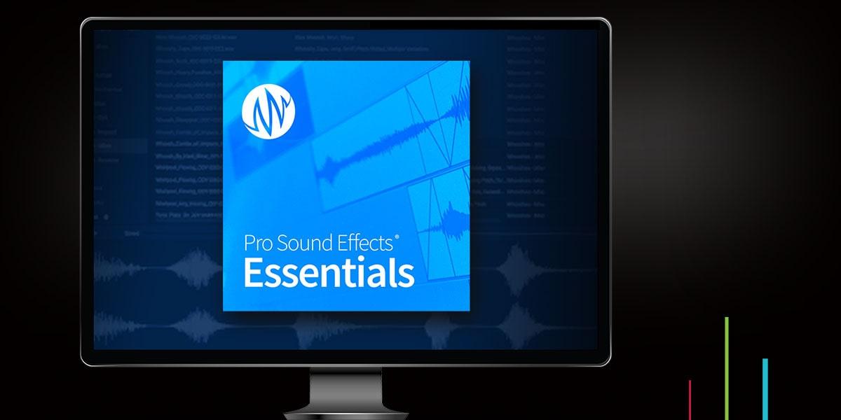 Pro Sound Effects Essentials