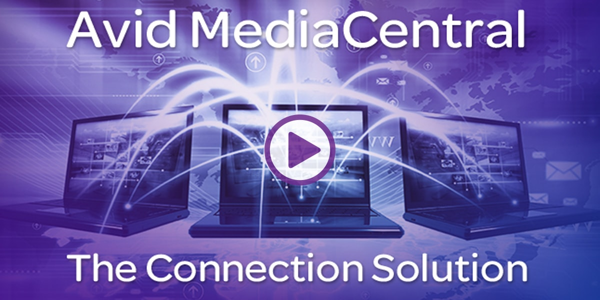 MediaCentral Connection Play Button 1200x600 1